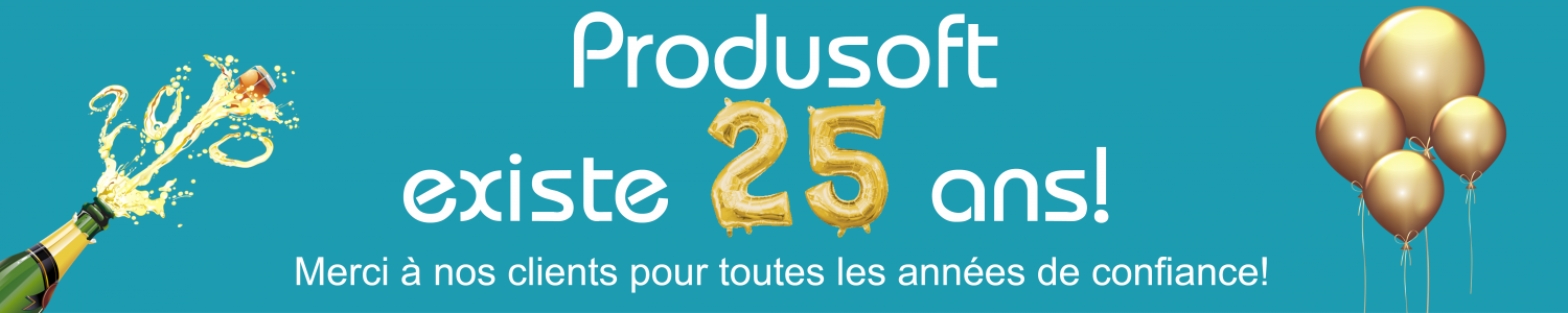 Produsoft existe 25 années!